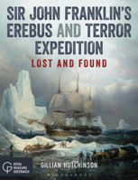 Picture of Sir John Franklin's Erebus and Terror Expedition: Lost and Found